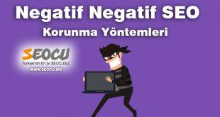 Negatif Seo ve Korunma Yöntemleri