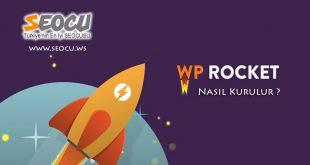 WP Rocket Nasıl Kurulur ve Yapılandırılır?