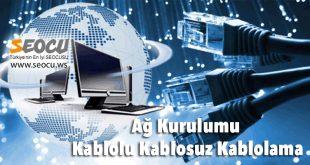 Ağ Kurulumu Kablolu Kablosuz Kablolama