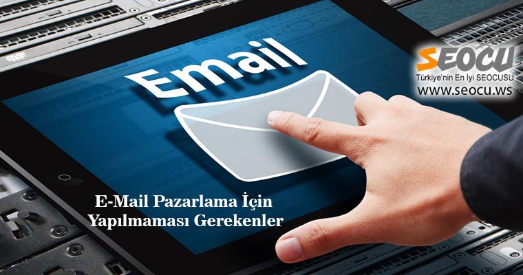 E-Mail Pazarlama İçin Yapılmaması Gerekenler