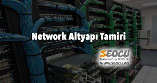 Network Altyapı Tamiri