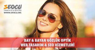 Bay & Bayan Gözlük Optik Web Tasarım & Seo Hizmetleri