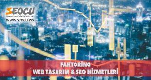 Faktoring Web Tasarım & Seo Hizmetleri