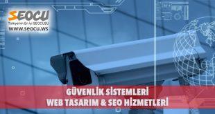 Güvenlik Sistemleri Web Tasarım & Seo Hizmetleri