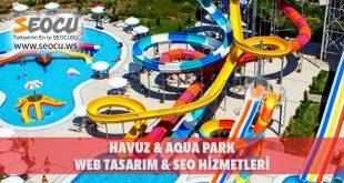 Havuz & Aqua Park Web Tasarım & Seo Hizmetleri