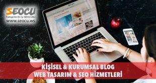 Kişisel & Kurumsal Blog Web Tasarım & Seo Hizmetleri